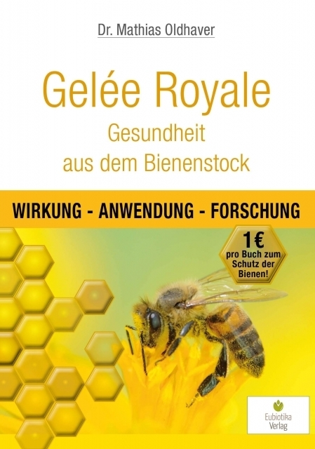 gel e royale gesundheit aus dem bienenstock bienenb. Black Bedroom Furniture Sets. Home Design Ideas