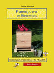 Frauenpower am Bienenstock
